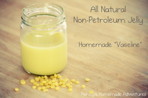 "Homemade ""Vaseline""/ All Natural Non-Petroleum Jelly ~ Ashley's Homemade Adventures"